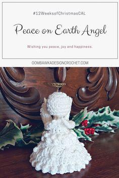 Peace on Earth Angel - A Free Crochet Christmas Angel Pattern http://oombawkadesigncrochet.com/2017/09/peace-on-earth-angel.html
