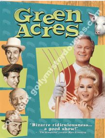 """In honor of Poppy & Fly......classic """"green acres"""" LOL!"""