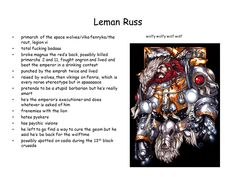 The 6th Legion Primarch... Leman Russ known as the Wolf King of the Space Wolves.