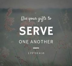 """The Bible says in 1 Peter """"God has given each of you a gift from his great variety of spiritual gifts. Use them well to serve one another"""" (NLT, second edition). When you use your abilities to help each other, God is glorified. Gift Quotes, Bible Quotes, Jesus Quotes, Wisdom Quotes, Biblical Quotes, Serve Others Quotes, Spiritual Gifts, Spiritual Health, Spiritual Inspiration"""