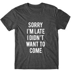This post may contain affiliate links You know I love to laugh…and nothing makes me giggle more than funny shirts that say exactly how I'm feeling. So grab some heat transfer vinyl and create a funny shirt! Neon Shirts, Graphic Shirts, Cool T Shirts, Printed Shirts, Girl Shirts, Shirt Desing, Tees Graphiques, Estilo Geek, Diy Jeans