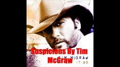 Suspicions By Tim McGraw *Lyrics in description*