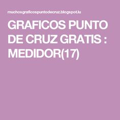 GRAFICOS PUNTO DE CRUZ GRATIS : MEDIDOR(17)