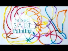 Raised Salt Painting - An All-Time Favorite Kids Art Activity
