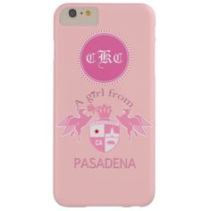 A Girl From PASADENA Logo Emblem Monogram Barely There iPhone 6 Plus Case  #pasadena #iphone #monogram