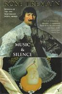 Music and Silence -Rose Tremain. A vivid cast of complex characters and an intricately woven web of intertwined tales make this an outstanding book. Reading Club, I Love Reading, Rose Music, Best Authors, Book Writer, Lectures, Inspirational Books, Historical Fiction, So Little Time
