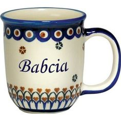 Grandma mug in Polish. Your Great Great Grandmother was called Baboo in Ukranian. Your Great Grandmother was called Beigna thanks to your Aunt Cathy. What shall you call me?