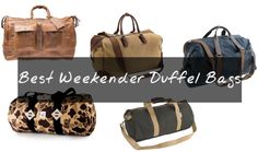 3d9e4a325467 The Weekender  Best Duffel Bags for Men on the Go