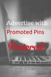 Advertise with Promoted Pins on Pinterest