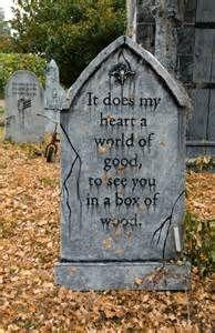 funny halloween tombstone sayings - Bing Images