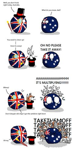 britain nO--> XD I can just imagine APH England doing something like this to APH Australia XD History Memes, History Facts, Funny Cute, Hilarious, The Awkward Yeti, Hetalia Funny, What Do You Mean, Country Art, Cheer Up