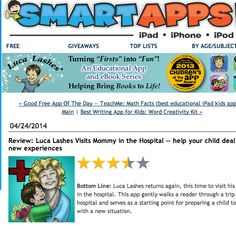 Smart #Apps gave us a #review for Luca Lashes Visits #Mommy in the #Hospital!  Check it out! (Just remember you can always press pause in the app to read it yourself!)