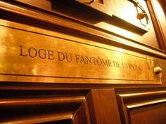 The Phantom of the Opera has his own dressing room in the Paris opera.