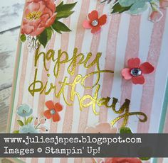 Julie Kettlewell - Stampin Up UK Independent Demonstrator - Order products 24/7: Creation Station Spring Flowers - SU - Brushstrokes - Birthday Bouquet dsp - gold embossed Birthday Watercolour Words