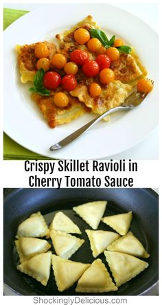 Crispy Ravioli: Fresh ravioli get a turn in the skillet instead of being boiled, and a topping of quickly sautéed cherry tomatoes, for a dinner that goes from skillet to table in under 30 minutes. #shockinglydelicious #skilletravioli #fastdinner #italianrecipe