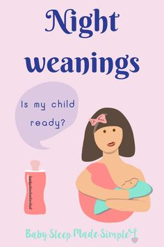 Night weaning can be tricky. How do you know if your child is ready? Jilly Blankenship, baby sleep professional and mom, gives you tips on how to know if your child is ready to wean off nursing at night. All ages (from newborn to toddler) are covered to help you and your baby gently get through night time.