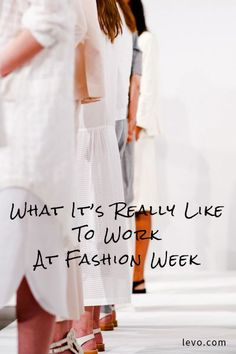 From PR to fashion to social media to art, this is what it's really like to work at fashion week. www.levo.com