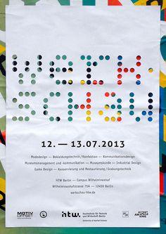 werkschau, 2013. / #exhibition #poster
