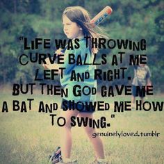 Something my mom would say. In our house everything is referred to baseball somehow!