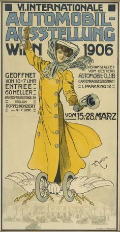 VI Internationale Automobil-Ausstellung - Wien - 1906 - (Thomas Fasche) - Posters Vintage, Vintage Prints, Woman In Car, Vintage Dance, Art Nouveau, Art Deco, Gibson Girl, Vintage Paper Dolls, Vintage Advertisements