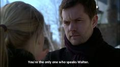You're the only one who speaks Walter Pilot 1x01