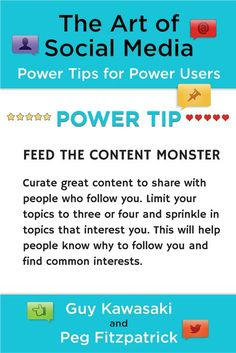 Power tip from The Art of Social Media: Feed the content monster! Curate great content to share on your social media accounts. We like to find things on Pinterest, Feedly, and Alltop. http://artof.social/