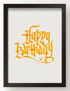 Calligraphy by Jennifer Chow - Happy Birthday Happy Birthday For Him, Happy Birthday Images, Happy Birthday Cards, Happy Birthday Calligraphy, Happy Birthday Typography, Typography Letters, Lettering, View Photos, Illustration Art