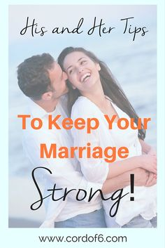 Do you want to have a strong marriage? Learn some life changing tips to make your marriage last!