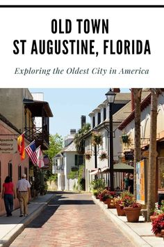 Exploring Old Town St Augustine, Florida: The Oldest City in America - Florida Travel, Travel Usa, Florida Trips, Beach Travel, St Augustine Lighthouse, Travel Around Europe, United States Travel, Old City, Beautiful Architecture