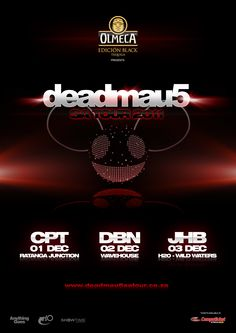 In 2011 Deadmau5 destroyed South Africa with a tour which drew crowds in excess of 30 000 people.   The headline sponsor was Olmeca Tequila and other sponsors included: JTI, Red Bull and SABMiller.  Anything Goes, H20 and Showtime Management presented the tour, including booking, marketing and production.