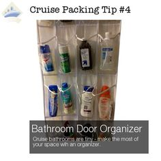 Cruise Packing Hack #4 of 26 - Use a bathroom door organizer for extra room (cruise bathrooms are TINY). See all 26 Cruise Packing Tips here: http://shipmateblog.com/cruise-packing-tips-hacks/
