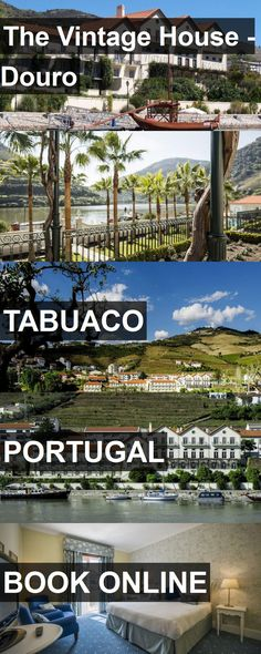 Hotel The Vintage House - Douro in Tabuaco, Portugal. For more information, photos, reviews and best prices please follow the link. #Portugal #Tabuaco #TheVintageHouse-Douro #hotel #travel #vacation