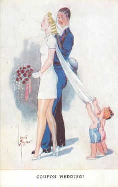 """WW2 era postcard - Coupon Wedding (front) and """"T.N.T.""""- TO-DAY, NOT TO-MORROW! on backside."""