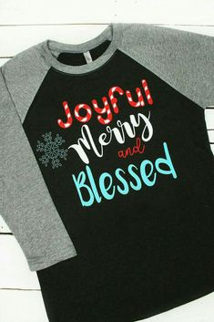 Joyful Merry and Blessed shirt