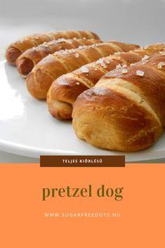 hotdog csak kifli helyett pereccel: perecbundába bújtatott virsli, teljes kiőrlésű lisztből Pretzel Dogs, Sugar Free, Hamburger, Bread, Diet, Healthy, Recipes, Food, Brot