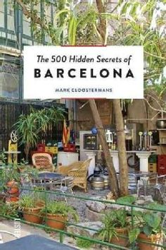The 500 Hidden Secrets of Barcelona (Paperback) - Free Shipping On Orders Over $45 - Overstock.com - 17923064 - Mobile