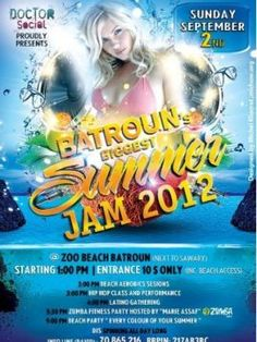 Batroun's Biggest Summer Jam 2012, Party (Beach), After they brought you The Florida Beach Summer Festival and Bora Bora Beach party, Summer 2012 is about to get even better in North Lebanon with Batroun's Biggest Summer Jam, a huge beach party in Zo...