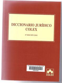 Diccionario jurídico / José Ignacio Fonseca-Herrero Raimundo, María Jesús Iglesias Sánchez