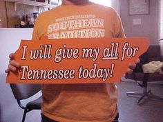8efcbe98b UNIVERSITY OF TENNESSEE volunteers vols big orange metal sign i will give  my all for tennessee
