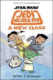 Jedi Academy: A New Class by Jarrett Krosoczka- Click to Reserve!