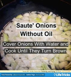 Sauteing and Frying - Saute' Onions Without Oil