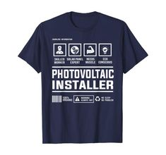 Photovoltaic Solar Panel Installer Handling Information T-Shirt Best Gift For Brother, British Style Men, Engineering Humor, Latest Mens Fashion, Teacher Humor, Mens Clothing Styles, Branded T Shirts, Solar Panels, Amazon