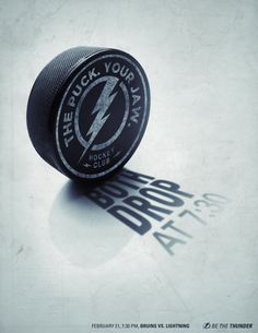 Print advertisement created by Dunn&Co., United States for Tampa Bay Lightning, within the category: Recreation, Leisure. Clever Advertising, Sports Graphic Design, Tampa Bay Lightning, National Hockey League, Thunder, Magazine Ads, Rid, Insight, Challenge