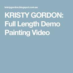KRISTY GORDON: Full Length Demo Painting Video