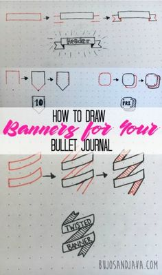 Learn how to draw simple and creative banners for your bullet journal with this step-by-step photo tutorial.