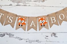 Hey, I found this really awesome Etsy listing at https://www.etsy.com/listing/263555472/its-a-boy-banner-fox-banner-fox-baby