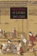 Fala sobre a cerimônia do chá, mas é a cerimônia da vida. Lindo demais de ler. O livro do chá – Kakuzo Okakura
