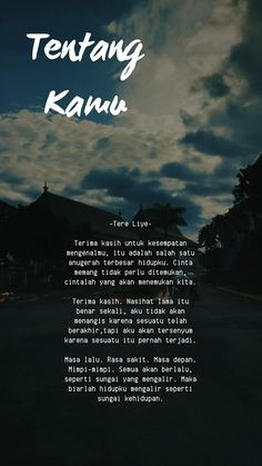 Quotes Rindu, Story Quotes, Text Quotes, Mood Quotes, Life Quotes, Dilan Quotes, Quotes Lockscreen, Wallpaper Quotes, Cinta Quotes