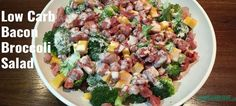 Low Carb Bacon Broccoli Salad Recipe