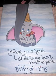 Dumbo as a Baby Dumbo Nursery, Disney Nursery, Baby Dumbo, Nursery Art, Disney Love, Disney Art, Disney Paintings, Quote Paintings, Disney Canvas